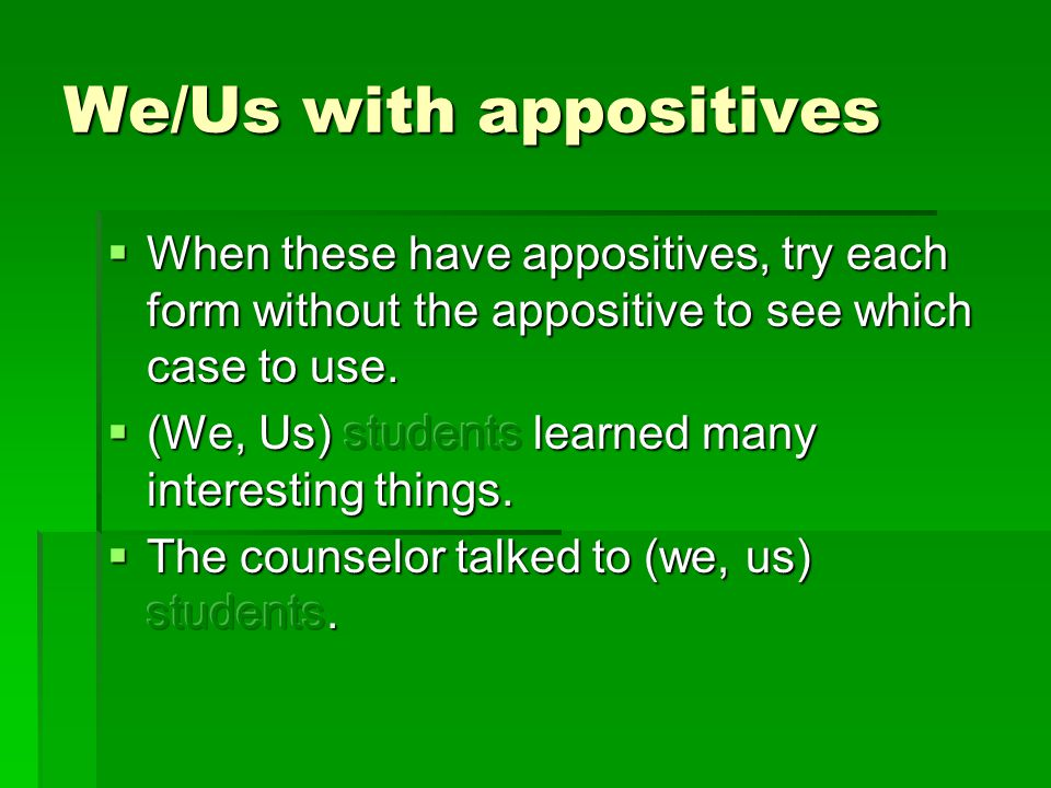 We/Us with appositives