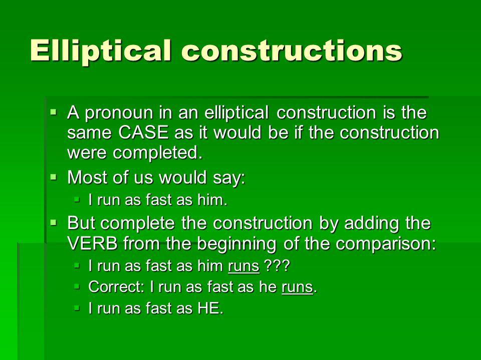Elliptical constructions