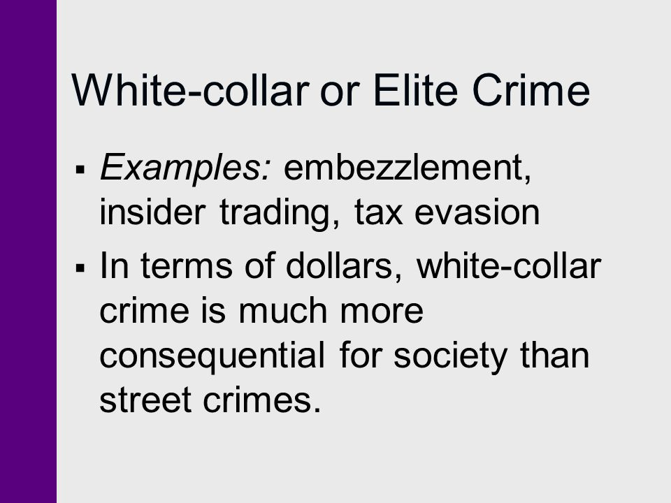 White-collar or Elite Crime