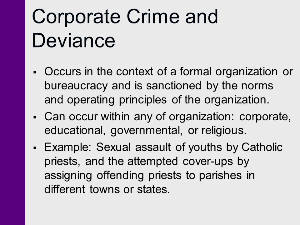 Corporate Crime and Deviance