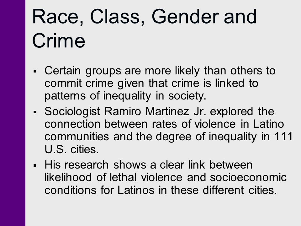 Race, Class, Gender and Crime