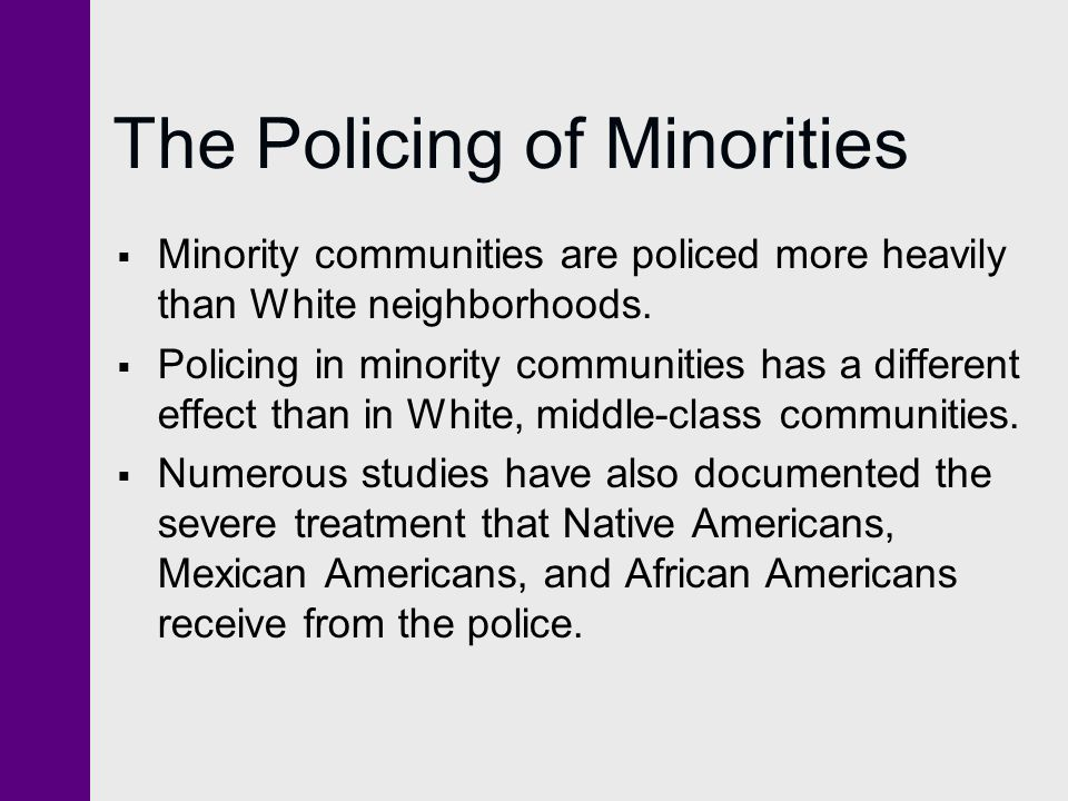 The Policing of Minorities