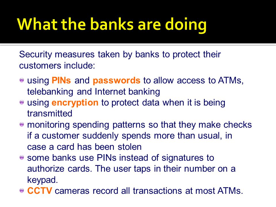 What the banks are doing