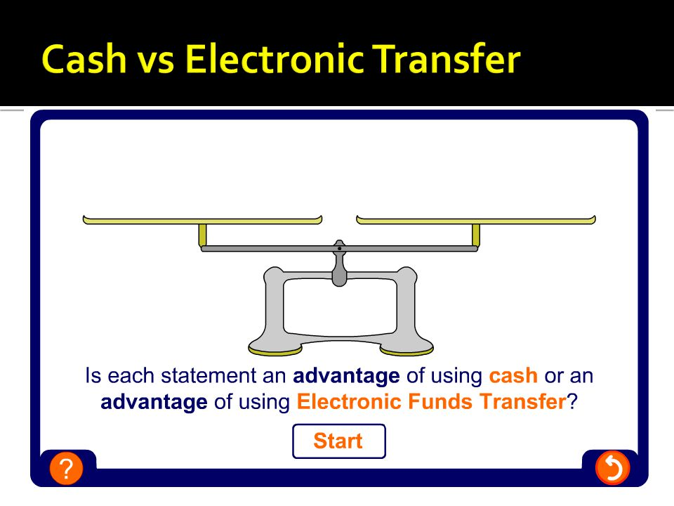 Cash vs Electronic Transfer