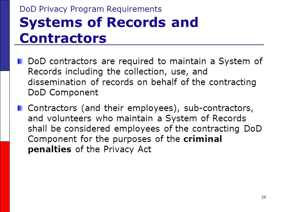 DoD Privacy Program Requirements Systems of Records and Contractors