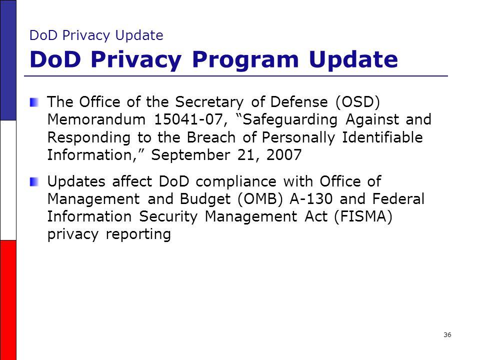 DoD Privacy Update DoD Privacy Program Update