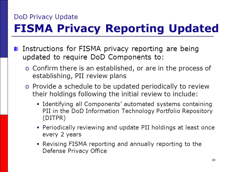 DoD Privacy Update FISMA Privacy Reporting Updated