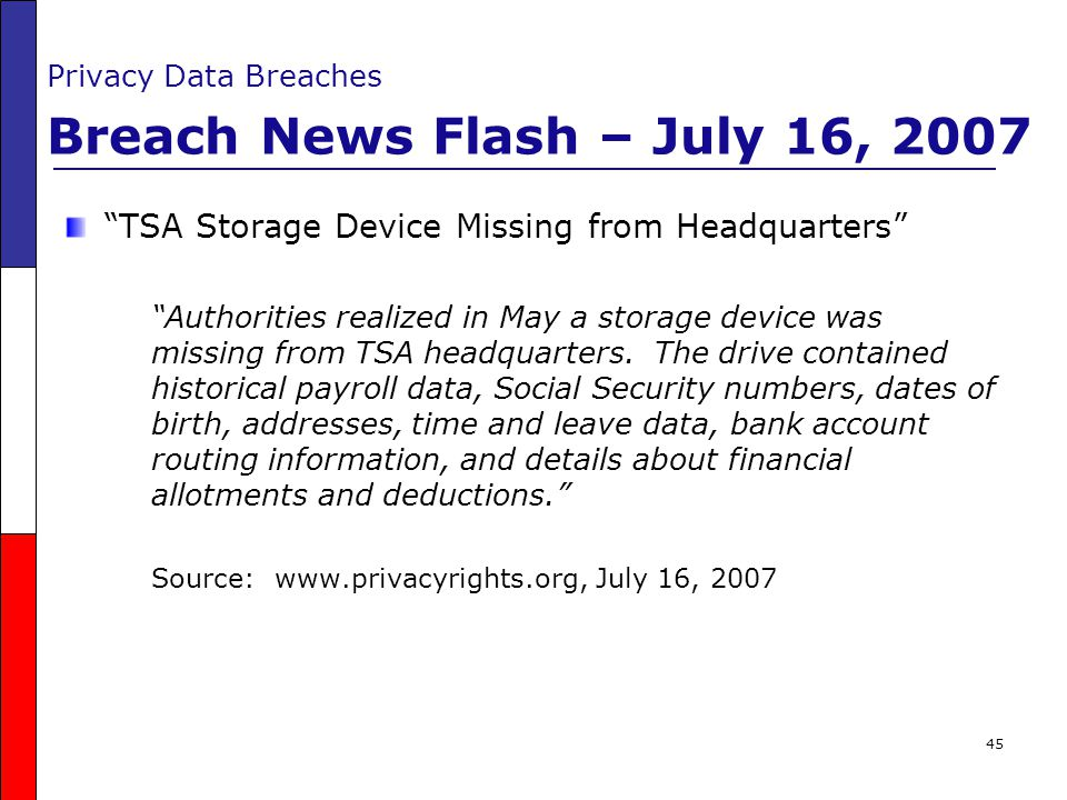 Privacy Data Breaches Breach News Flash – July 16, 2007