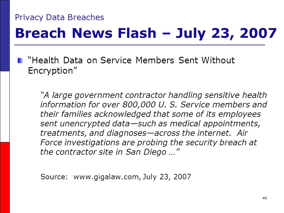 Privacy Data Breaches Breach News Flash – July 23, 2007