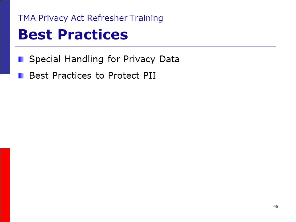 TMA Privacy Act Refresher Training Best Practices