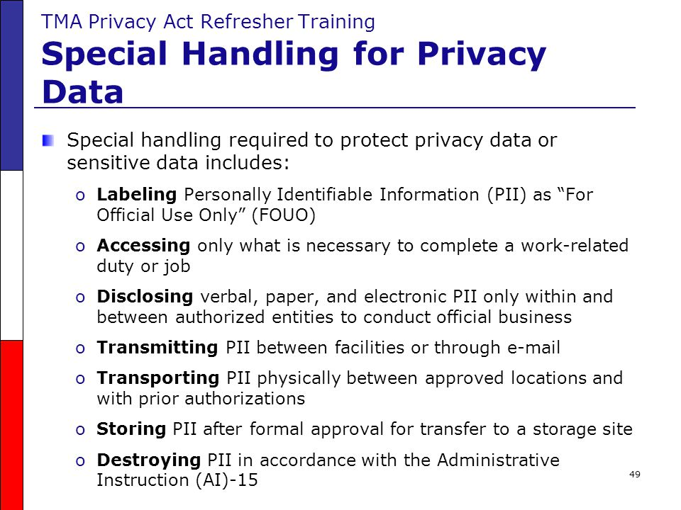 TMA Privacy Act Refresher Training Special Handling for Privacy Data