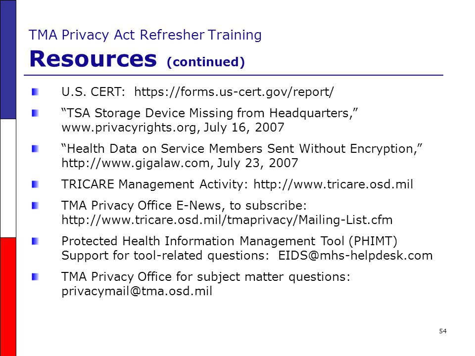 TMA Privacy Act Refresher Training Resources (continued)
