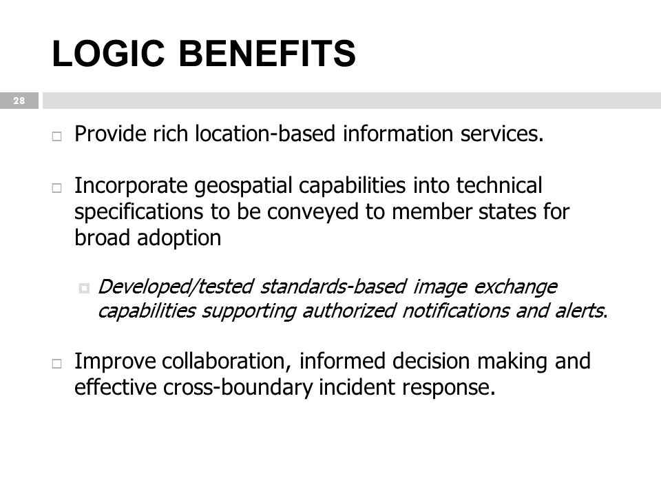 LOGIC BENEFITS Provide rich location-based information services.