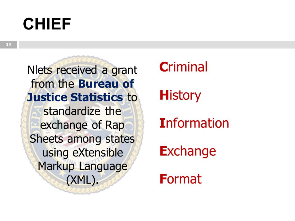 CHIEF Criminal History Information Exchange Format