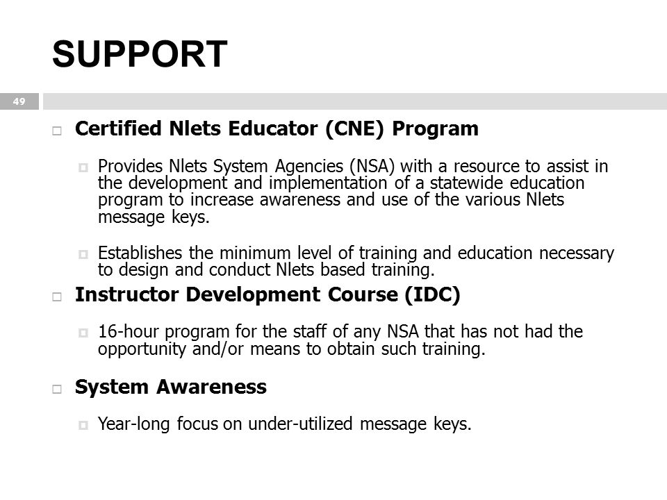 SUPPORT Certified Nlets Educator (CNE) Program