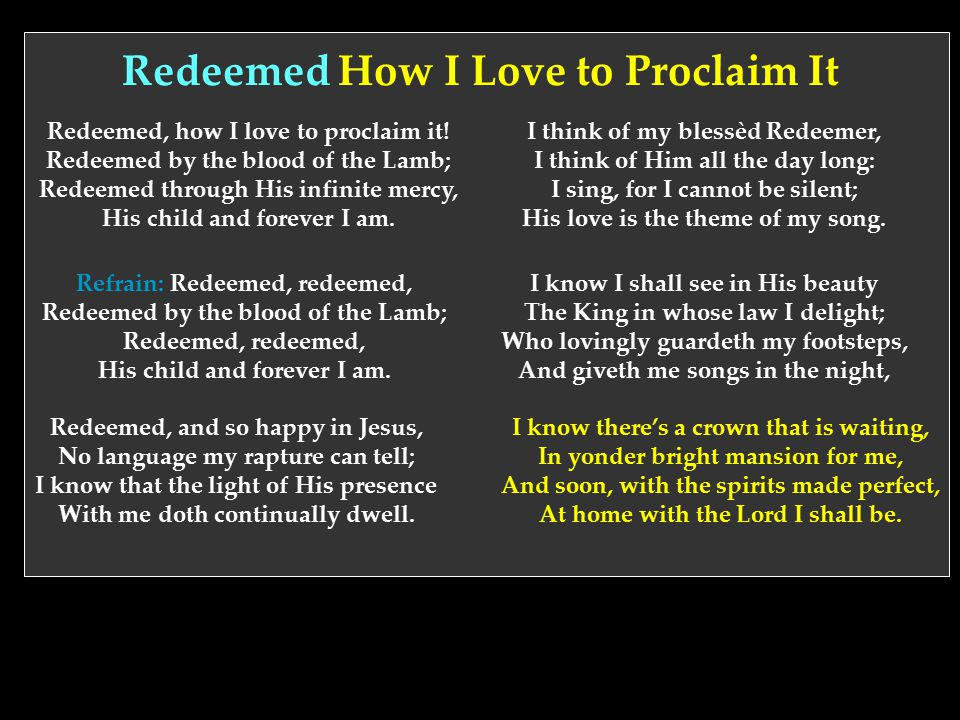 Redeemed How I Love to Proclaim It