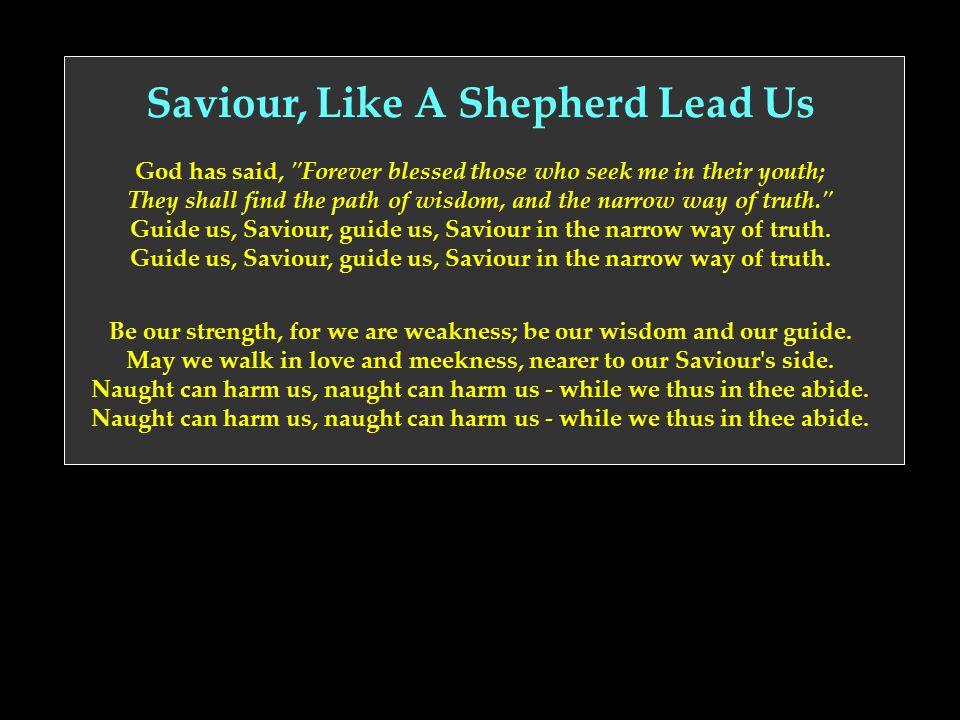 Saviour, Like A Shepherd Lead Us