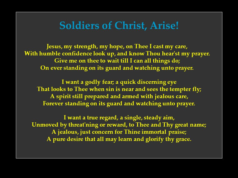 Soldiers of Christ, Arise!