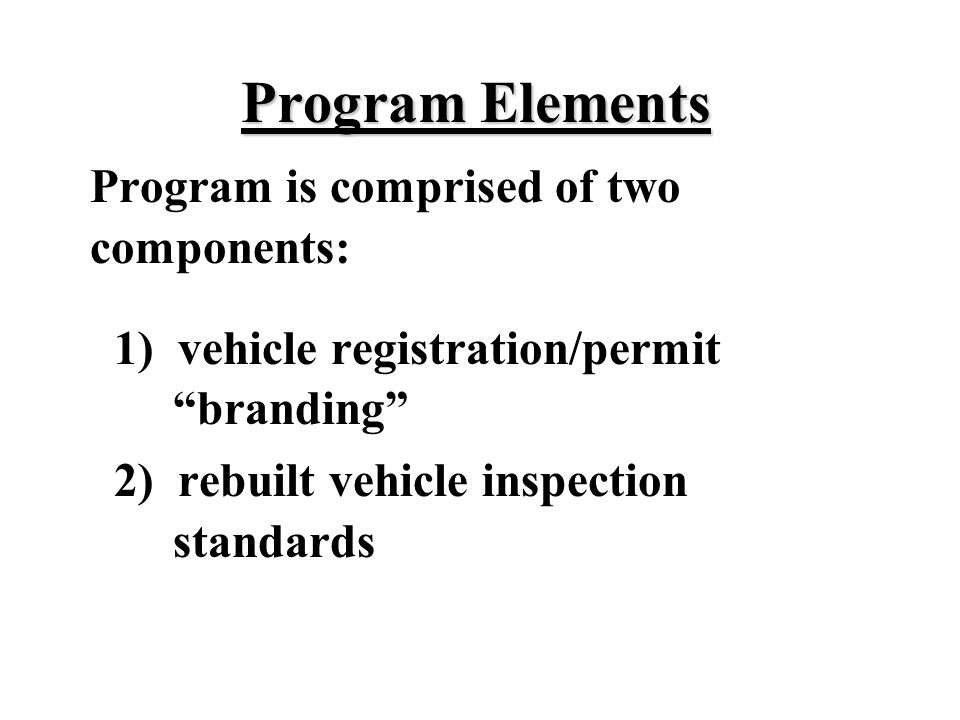 Program Elements Program is comprised of two components: