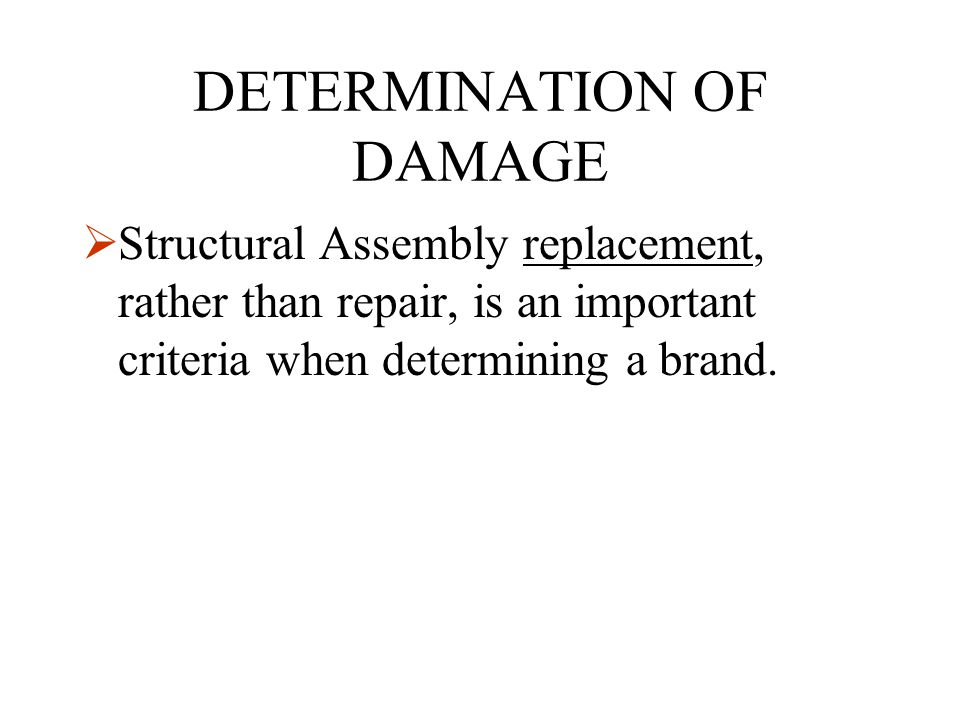 DETERMINATION OF DAMAGE