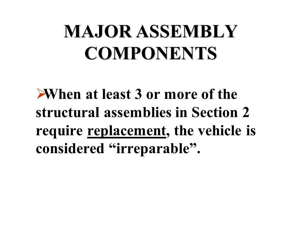 MAJOR ASSEMBLY COMPONENTS