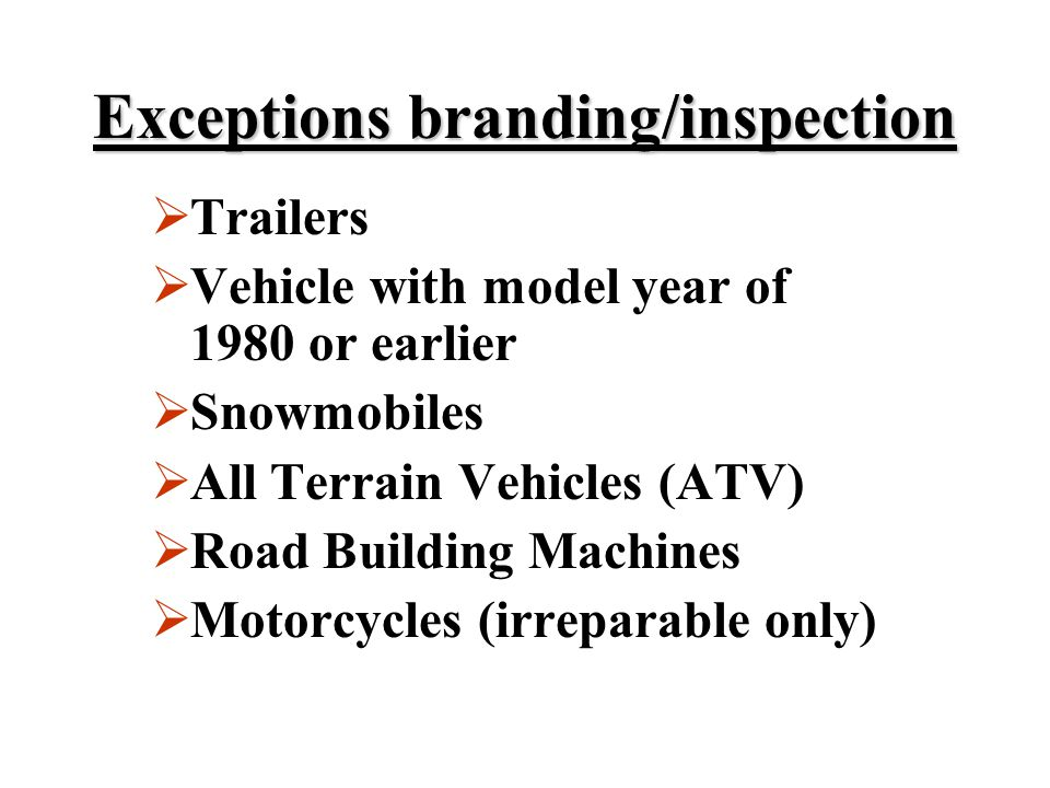 Exceptions branding/inspection