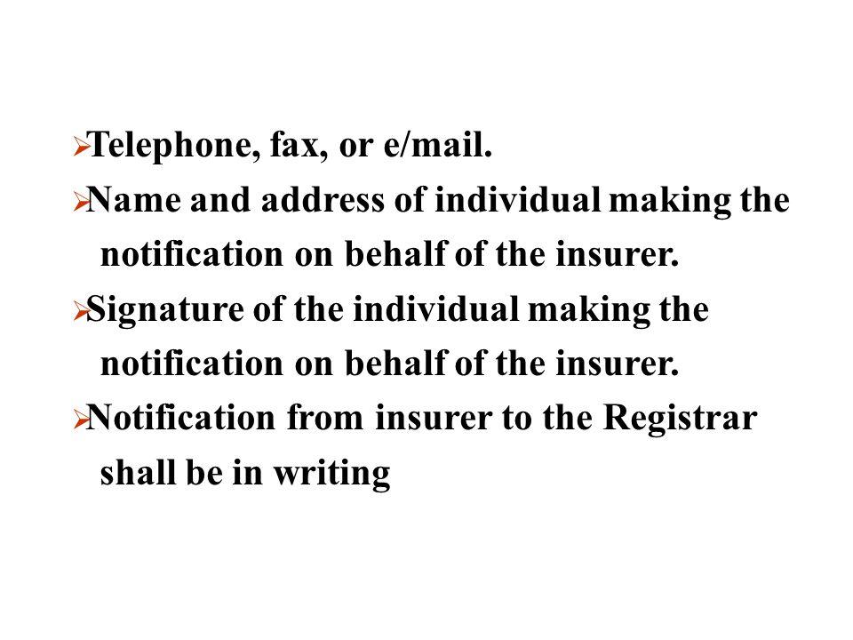 Telephone, fax, or e/mail.