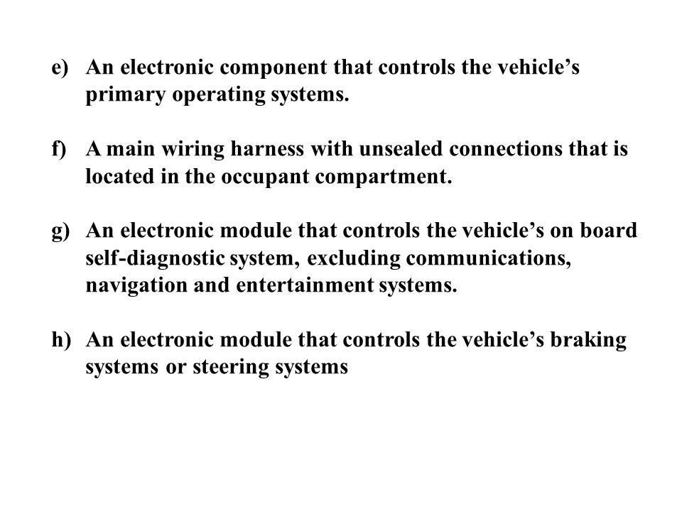 An electronic component that controls the vehicle's