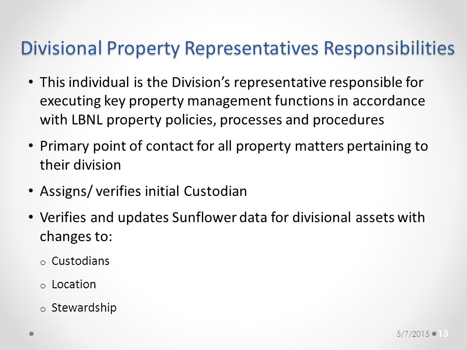Divisional Property Representatives Responsibilities