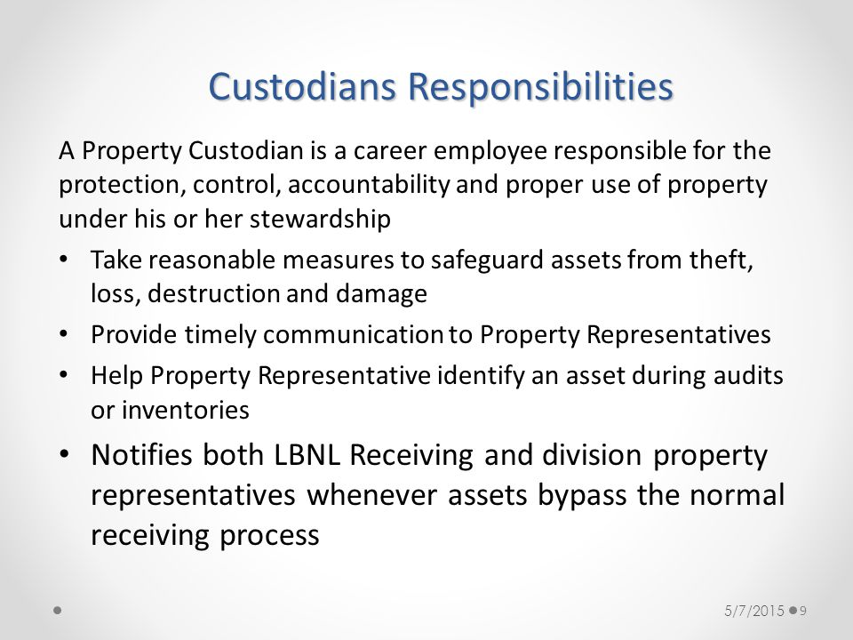 Custodians Responsibilities
