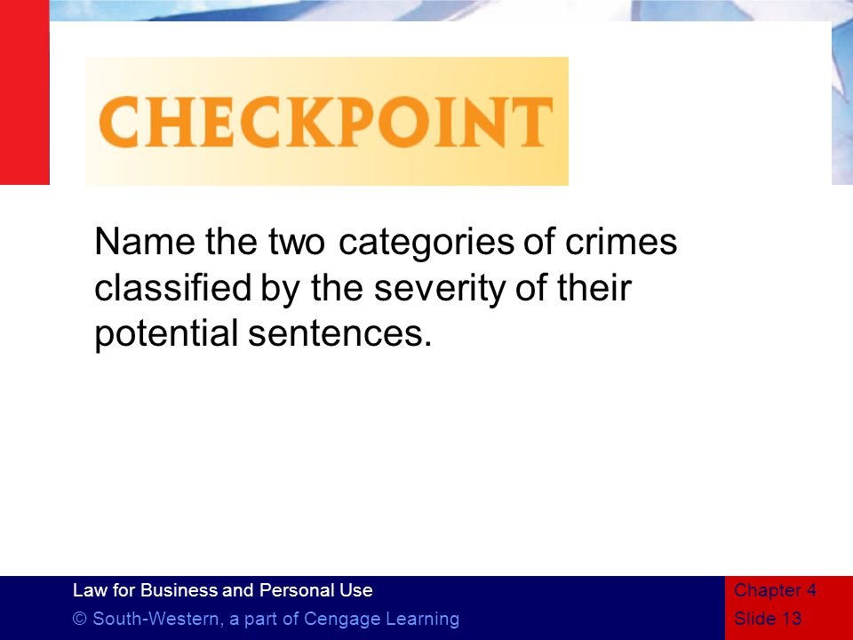 Name the two categories of crimes classified by the severity of their potential sentences.