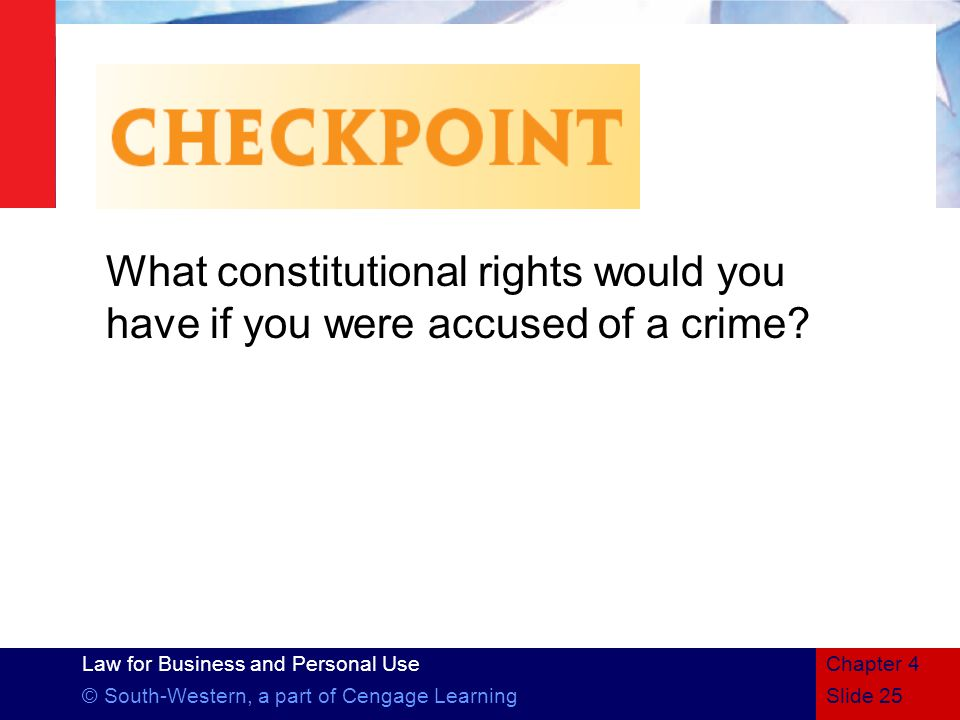 What constitutional rights would you have if you were accused of a crime