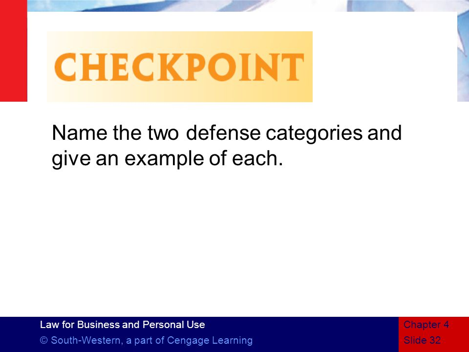 Name the two defense categories and give an example of each.