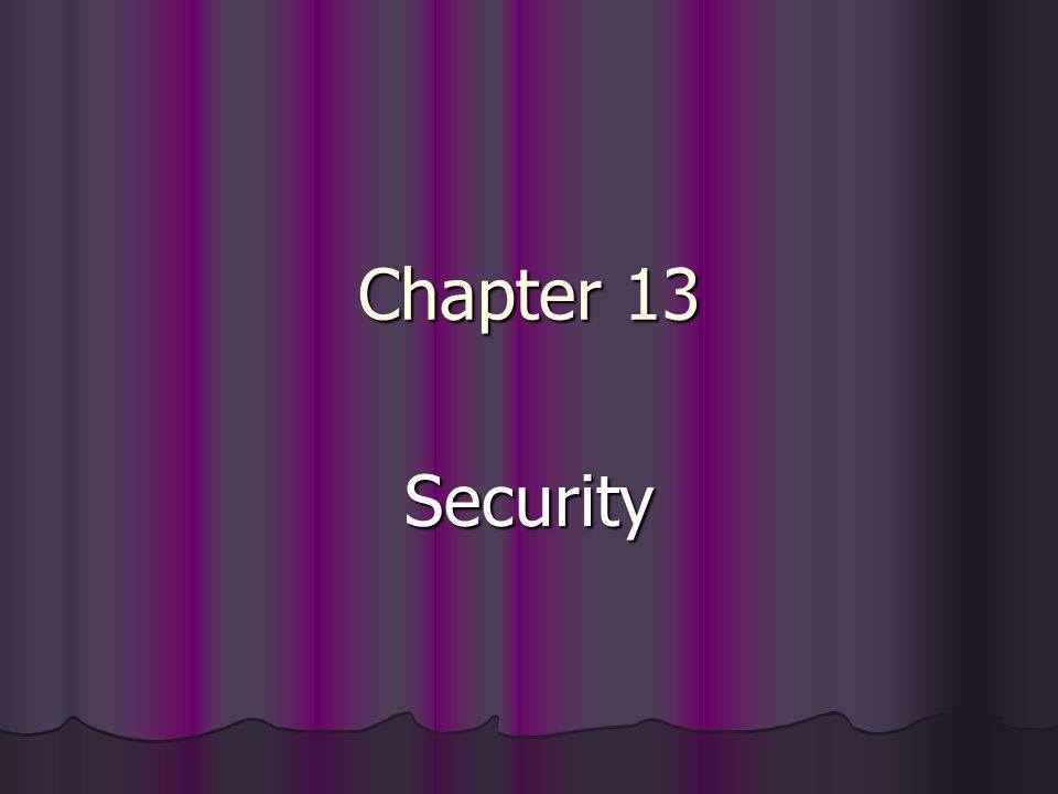 Chapter 13 Security