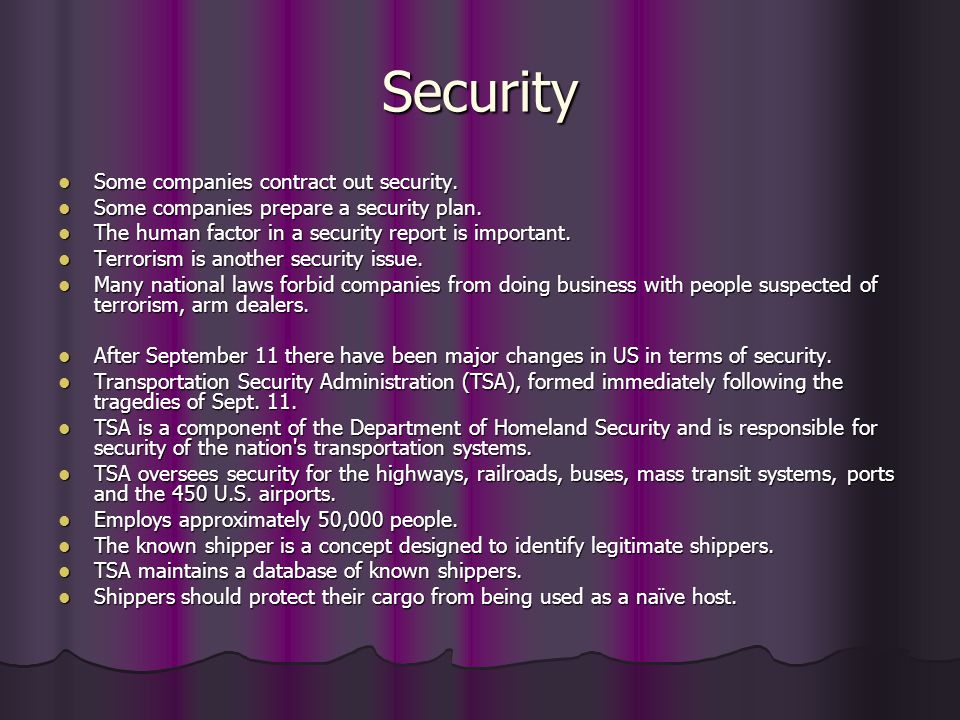 Security Some companies contract out security.
