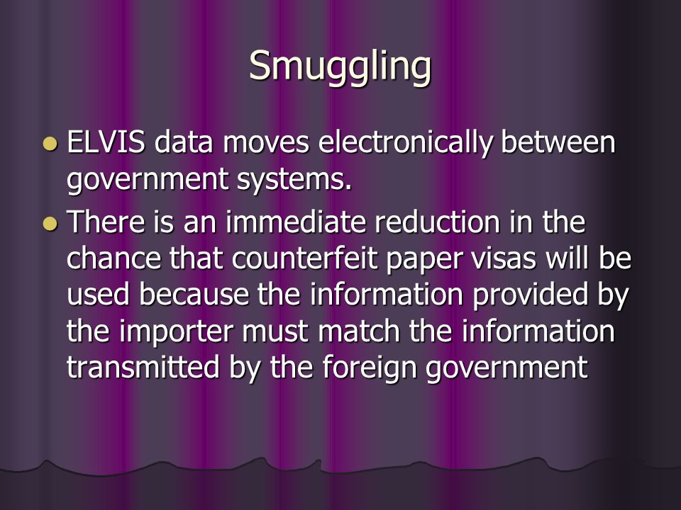 Smuggling ELVIS data moves electronically between government systems.