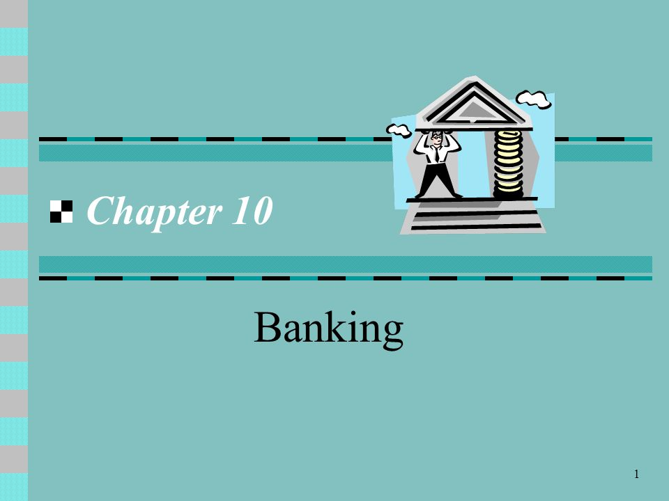 Chapter 10 Banking