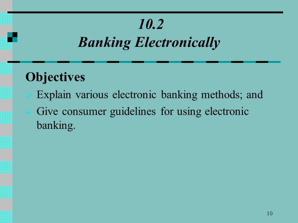 10.2 Banking Electronically