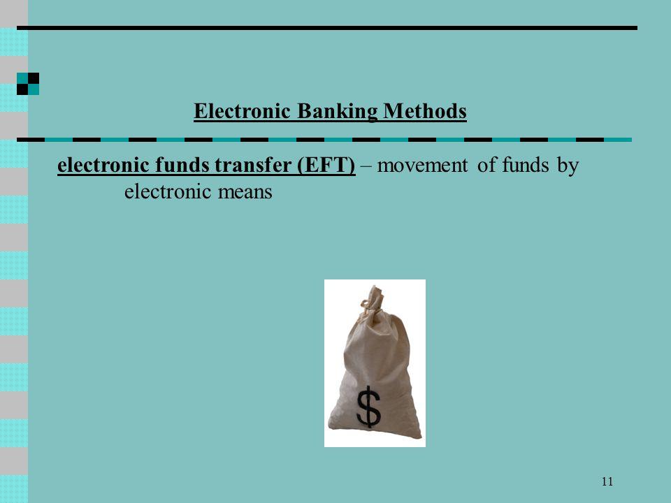 Electronic Banking Methods