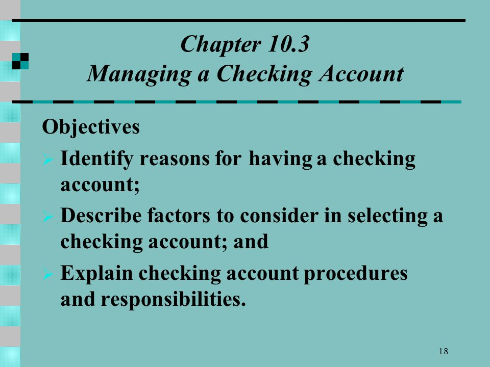 Chapter 10.3 Managing a Checking Account