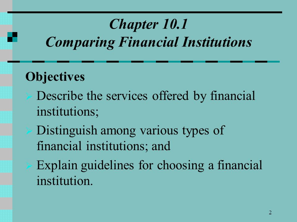 Chapter 10.1 Comparing Financial Institutions