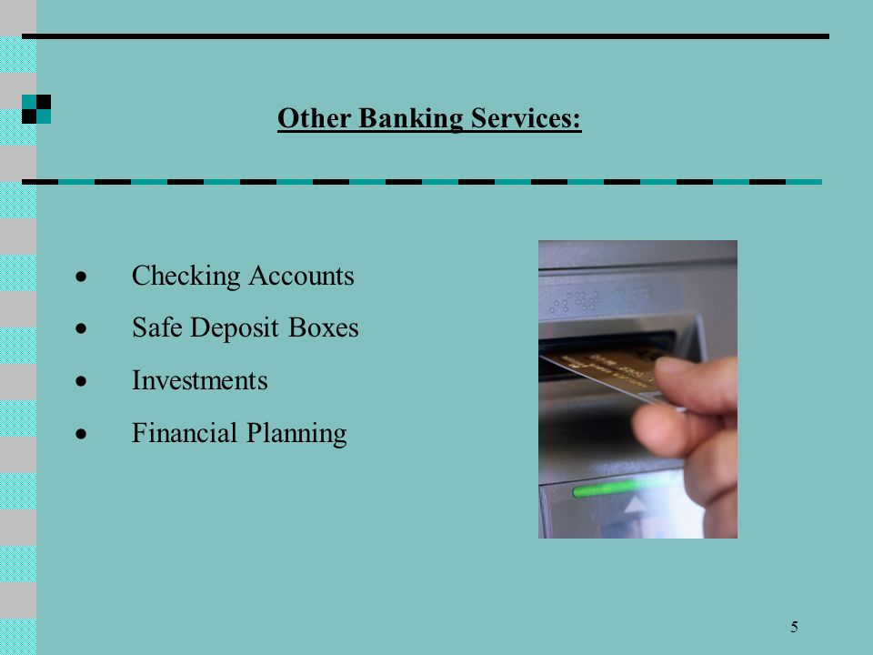 Other Banking Services: