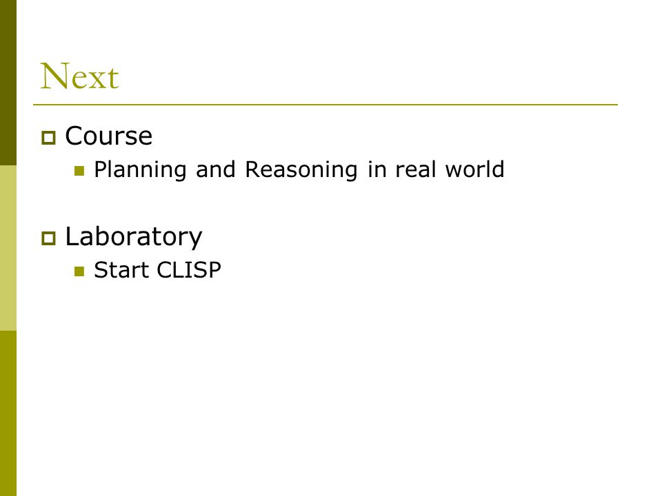 Next Course Laboratory Planning and Reasoning in real world