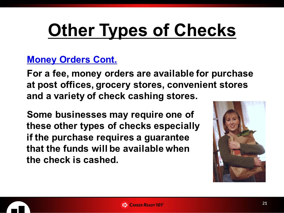 Other Types of Checks Money Orders Cont.