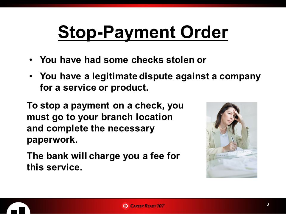 Stop-Payment Order You have had some checks stolen or
