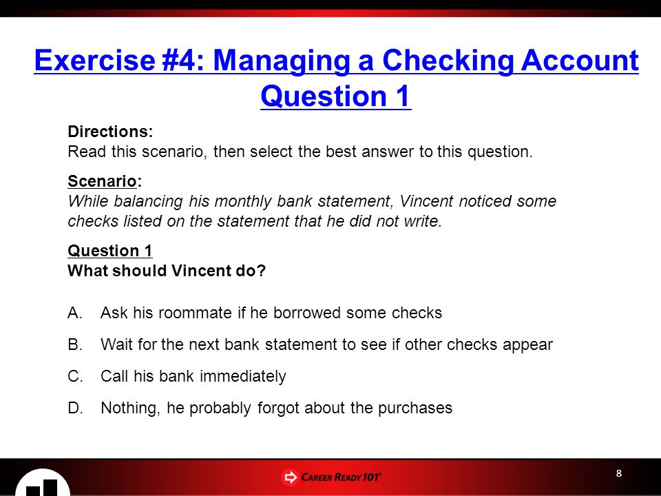 Exercise #4: Managing a Checking Account Question 1