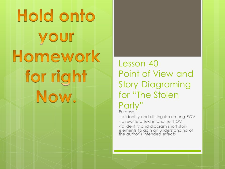 Lesson 40 Point of View and Story Diagraming for The Stolen Party