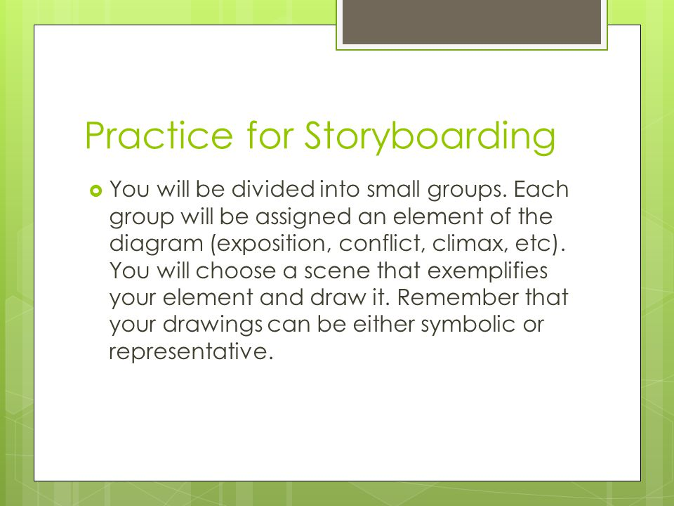 Practice for Storyboarding