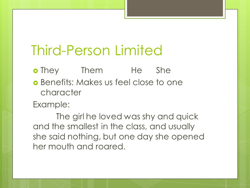 Third-Person Limited They Them He She