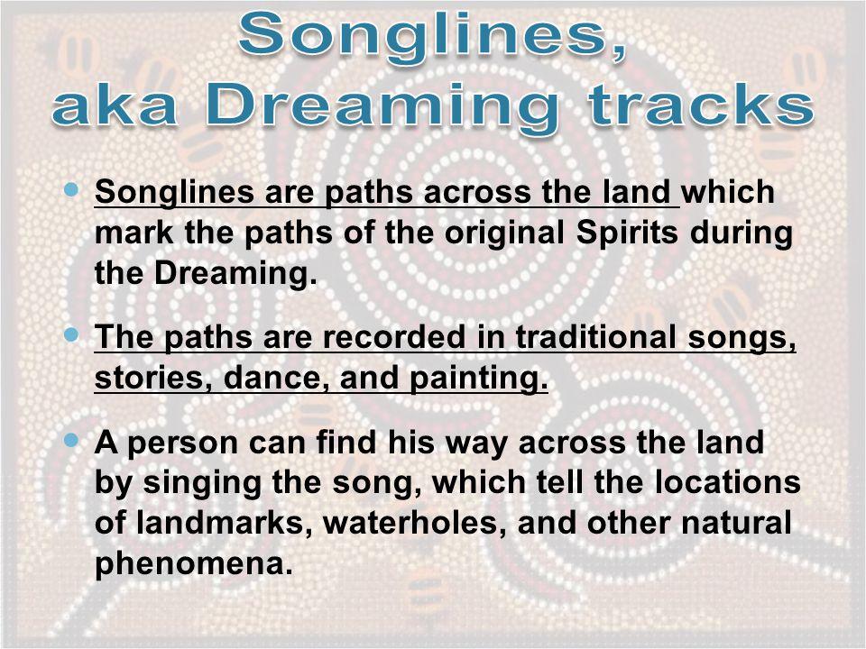 Songlines, aka Dreaming tracks